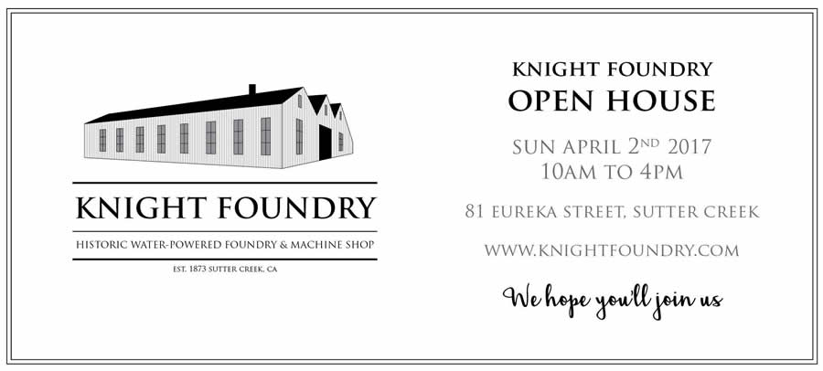 sutter creek knight foundry open house april 2, 2017